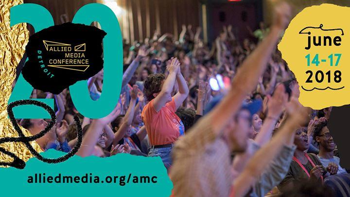 Allied Media Conference. Community media. Media-based organizing. Community action.